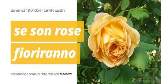 Se Son Rose Fioriranno Castello Quistini Rovato 18 October