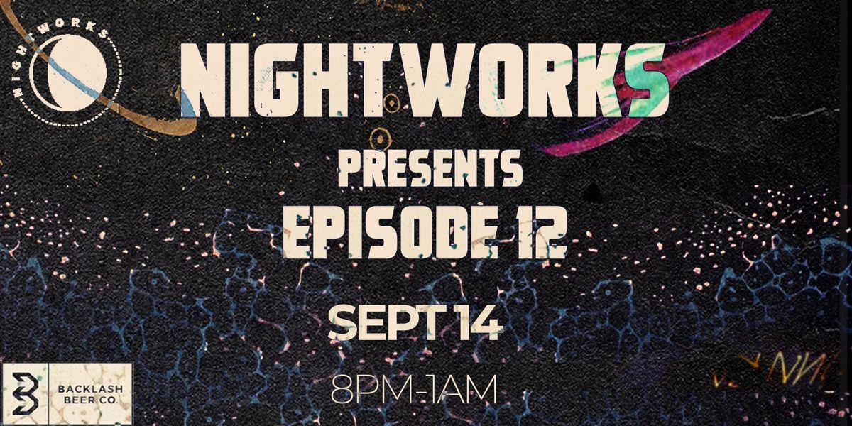 Nightworks Episode 12