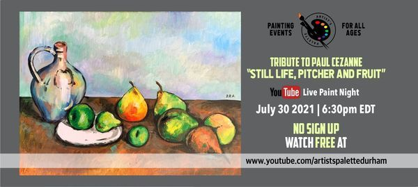 """FREE Paint Night - tribute to Paul Cezanne """"Still life, pitcher and fruit"""", 30 July   Online Event   AllEvents.in"""