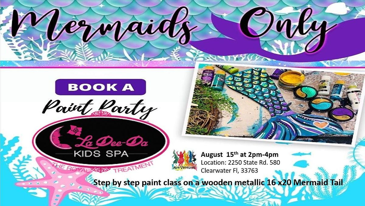 Paint a Mermaid Tail Party w/Princess Visit!, 15 August | Event in Clearwater | AllEvents.in