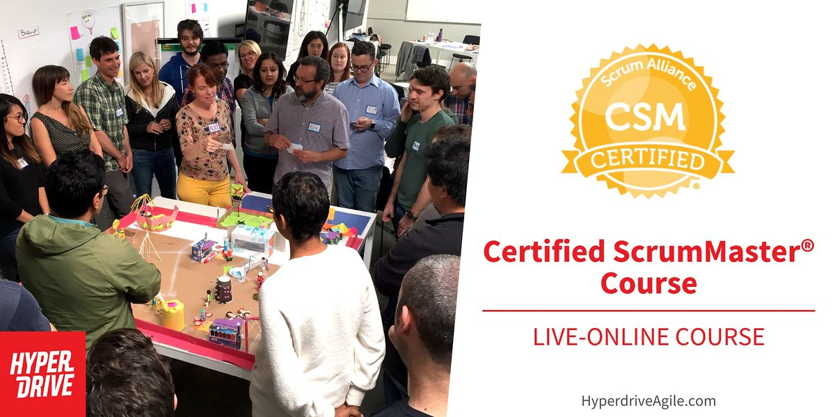 Certified ScrumMaster® (CSM) Live-Online Course (Eastern Time) | Online Event | AllEvents.in