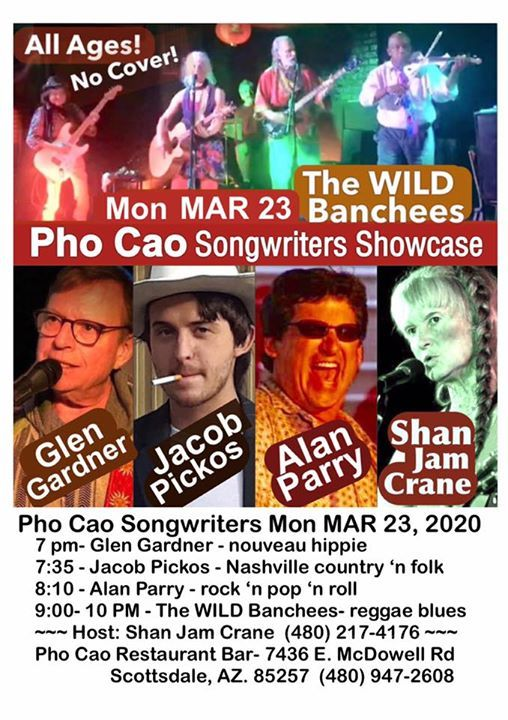 Songwriters Showcase March 23 At Pho Cao W Twb Scottsdale