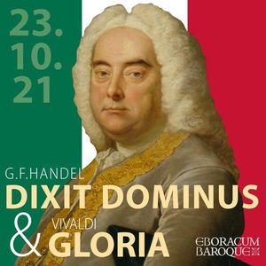 Handels Dixit Dominus and Vivaldis Gloria
