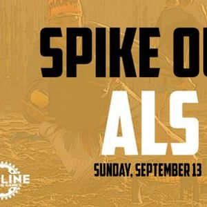 Spike Out ALS - Fundraiser Tournament