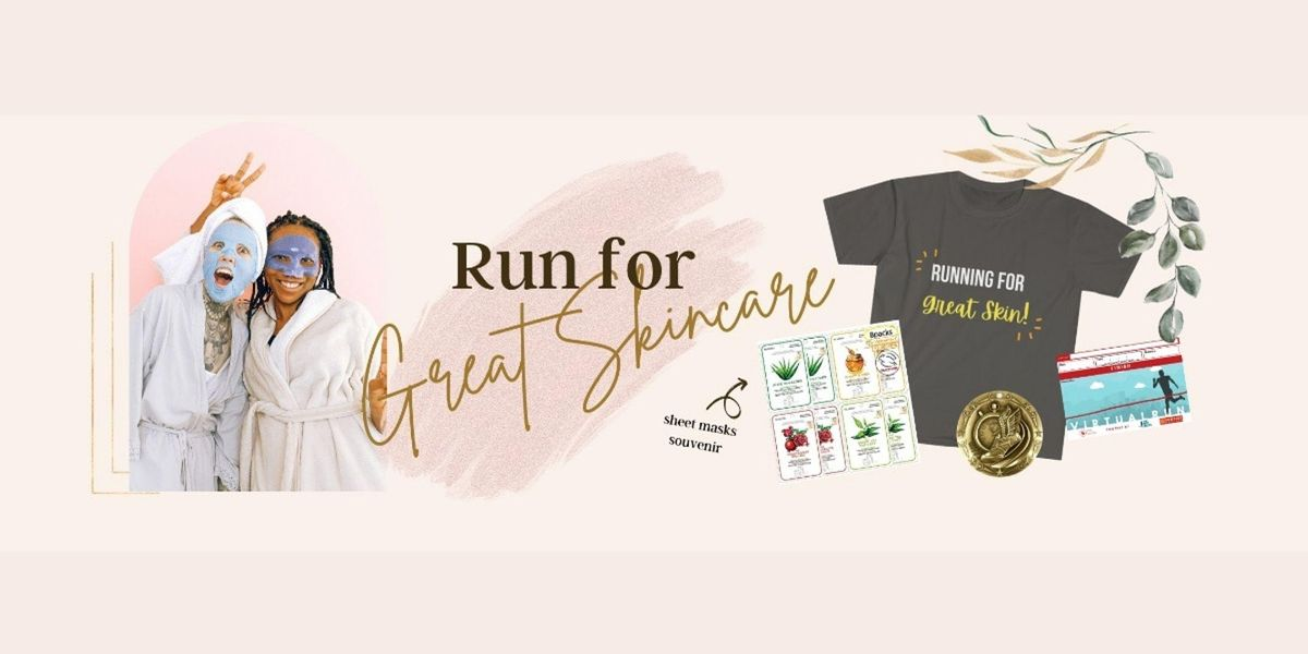 Run for Great Skin Care Run | Online Event | AllEvents.in