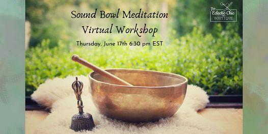 Sound Bowl Meditation Virtual Workshop, 17 June | Online Event | AllEvents.in