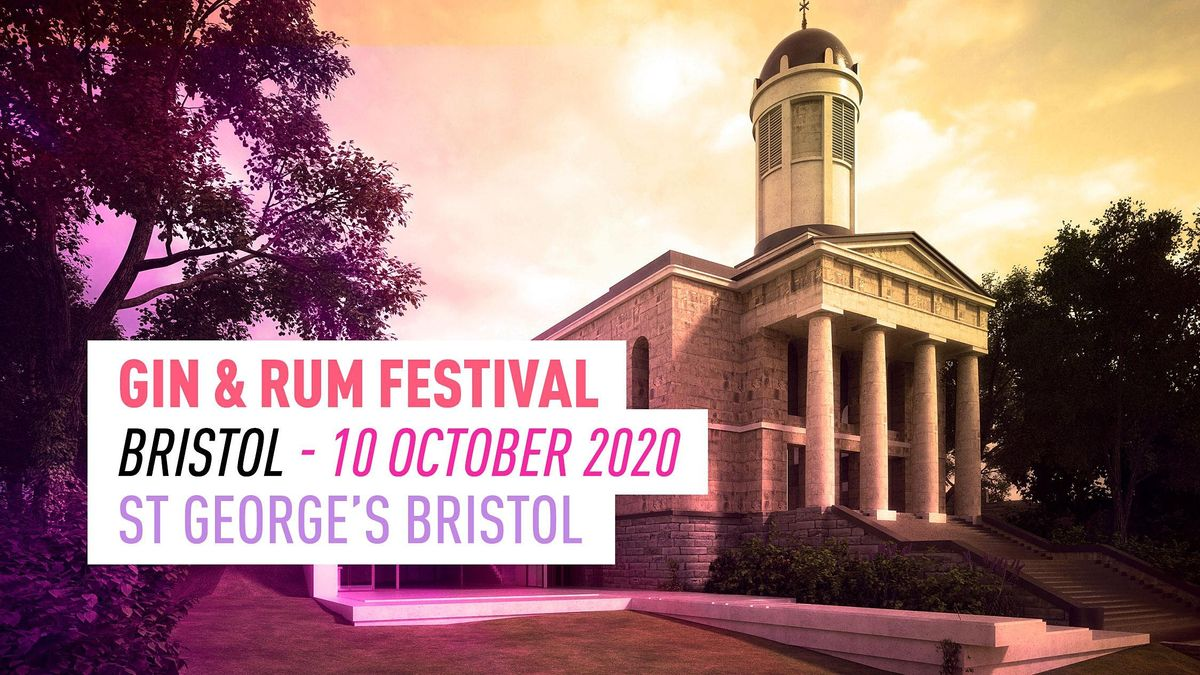 The Gin and Rum Festival - Bristol - 2020
