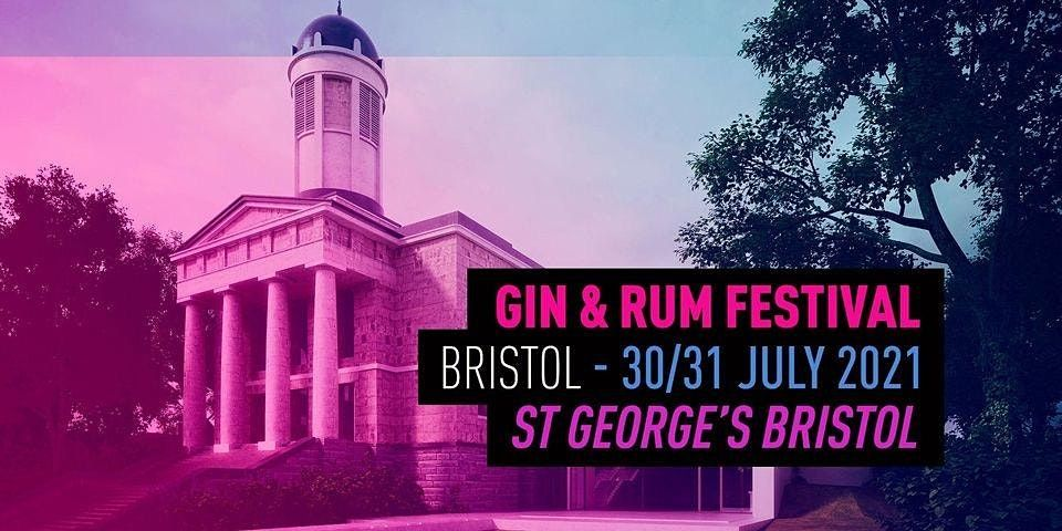 The Gin and Rum Festival - Bristol - 2021, 30 July | Event in Bristol | AllEvents.in