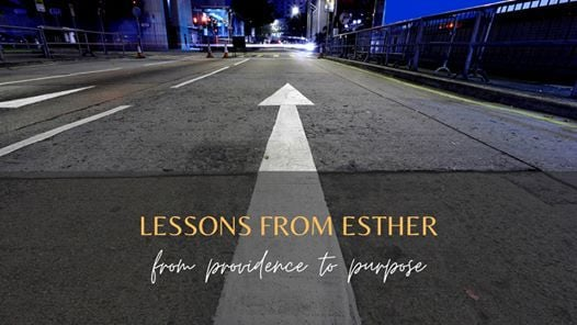 Lessons from Esther from Providence to Purpose