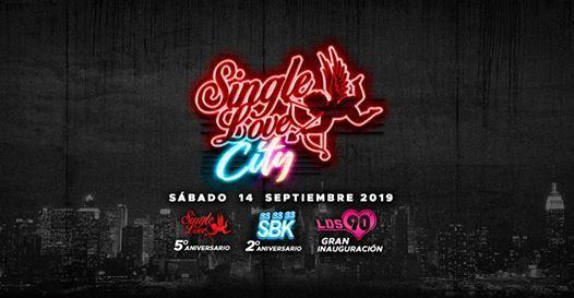 Inauguracin Single Love City - Sbado 14 Septiembre