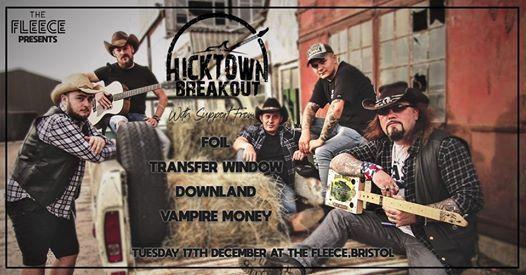 Hicktown Breakout & Support at The Fleece Bristol