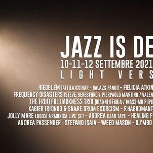 Jazz is Dead 2021 - Light Version