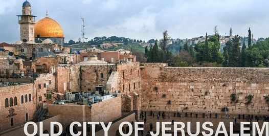 A Virtual Tour: Old City of Jerusalem, 3 August | Online Event | AllEvents.in
