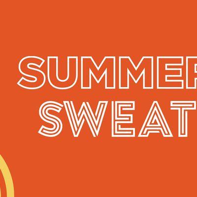 Summer Sweat Series