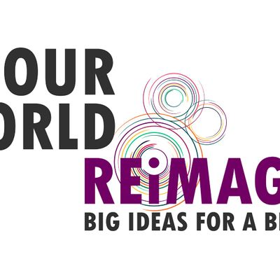Our World Reimagined - Wellbeing Economy