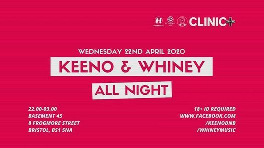 Keeno & Whiney // All Night, 23 April | Event in Bristol | AllEvents.in