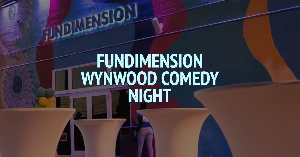 Fundimension Wynwood Comedy Night   Event in Miami   AllEvents.in