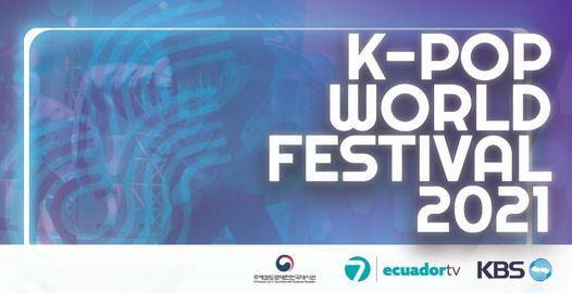 K-POP WORLD FESTIVAL 2021 ECUADOR | Online Event | AllEvents.in
