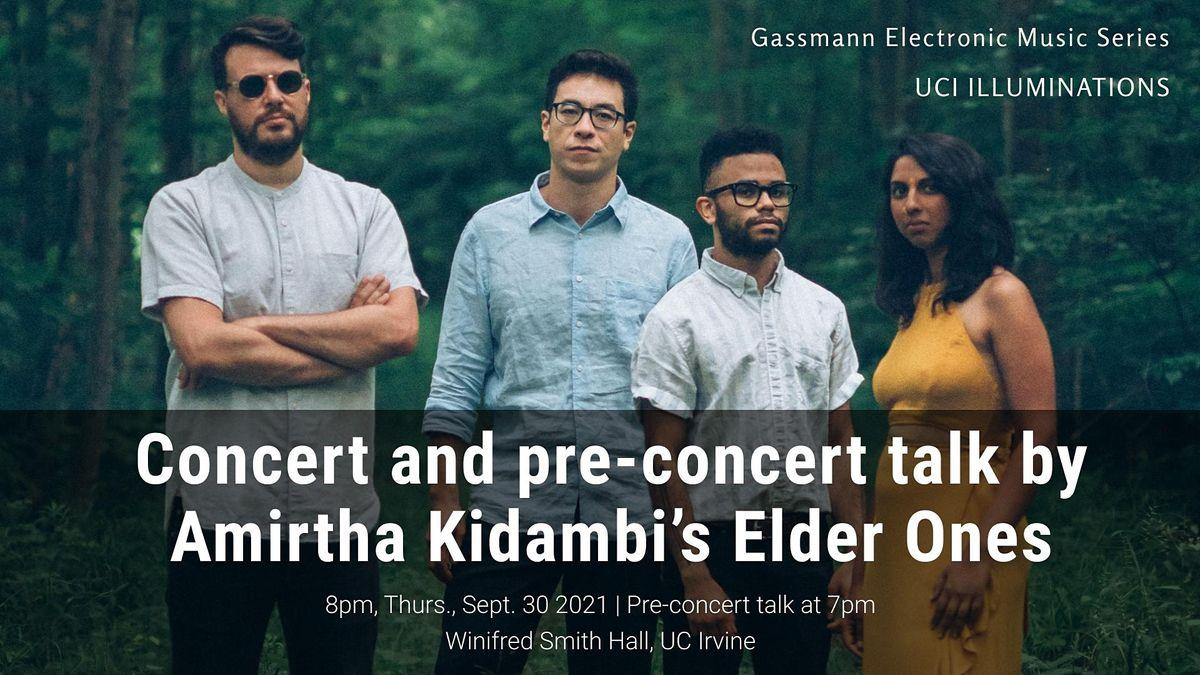 Concert and pre-concert talk by Amirtha Kidambi's Elder Ones, 30 September | Event in Irvine | AllEvents.in