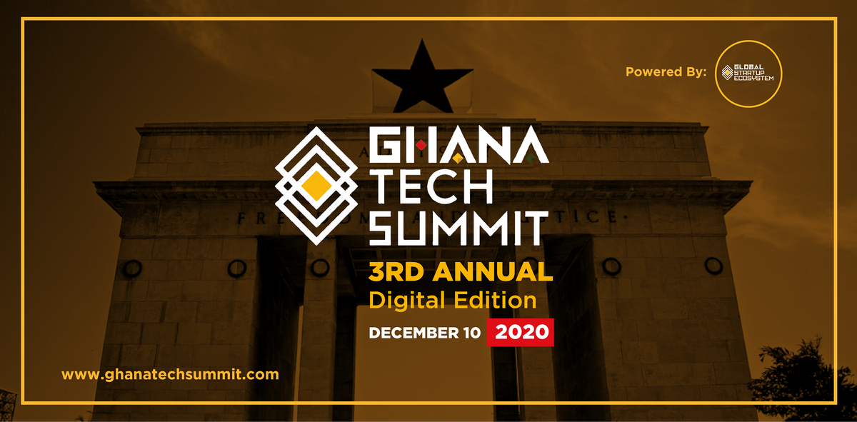 Ghana Tech Summit 2020 (3rd Annual) Virtual Edition, 10 December | Event in Accra | AllEvents.in