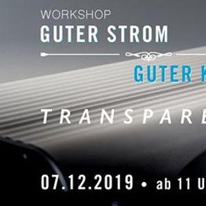 Guter Strom  Guter Klang  Workshop mit TRANSPARENT