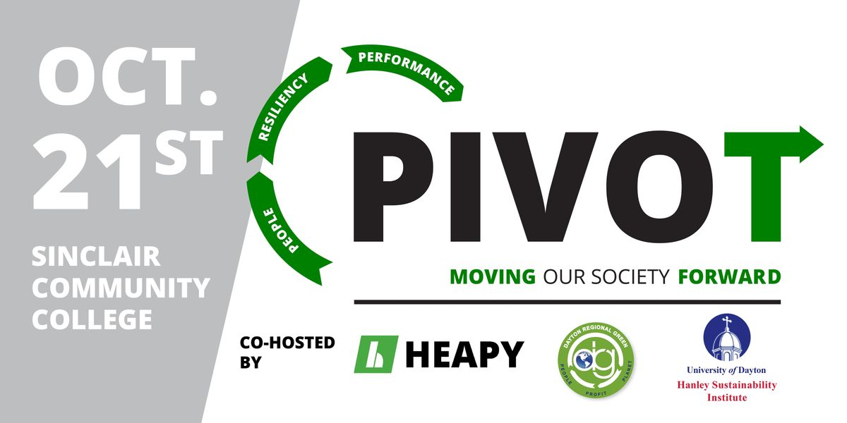 PIVOT Conference 2021 Attendee Registration (formerly Dayton Green Expo), 21 October   Event in Dayton   AllEvents.in