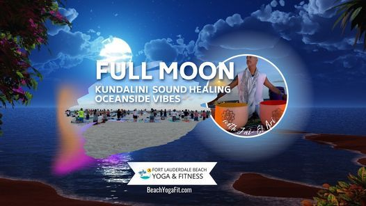 Full MOONRISE Kundalini Sound Healing Oceanside Vibes, 19 October   Event in Fort Lauderdale   AllEvents.in