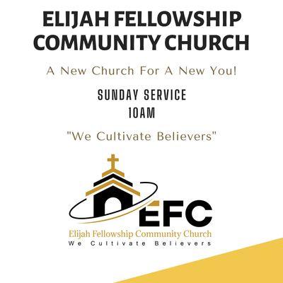 Elijah Fellowship Community Church Sunday Service