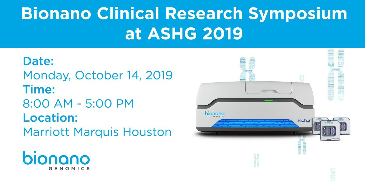 Bionano Clinical Research Symposium at ASHG 2019