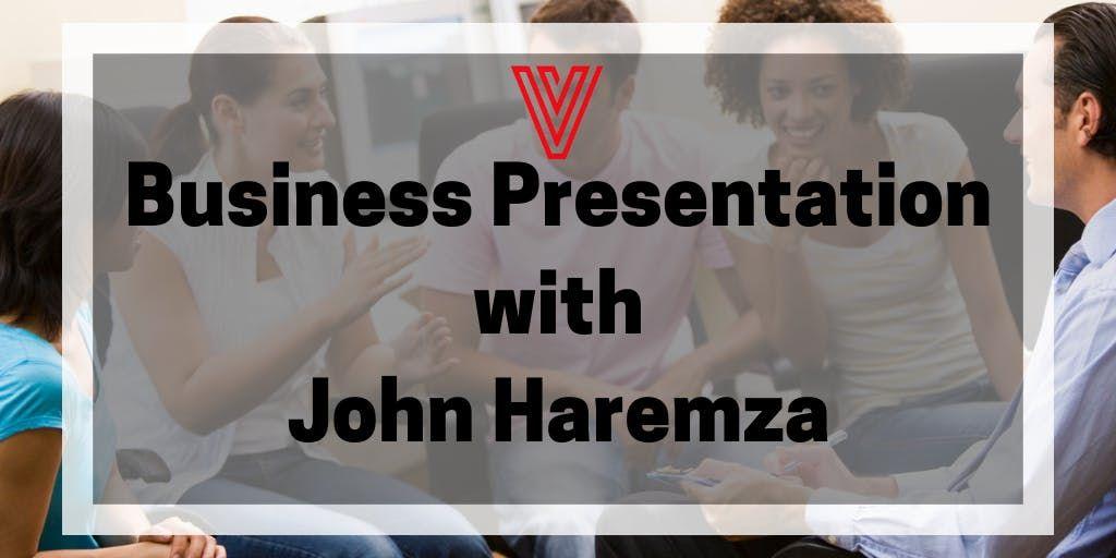 Business presentation with John Haremza