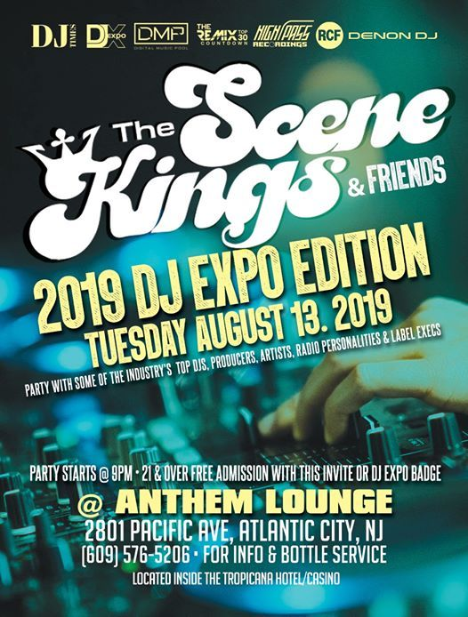 The Scene Kings & Friends 2K19 DJ Expo Edition at Anthem