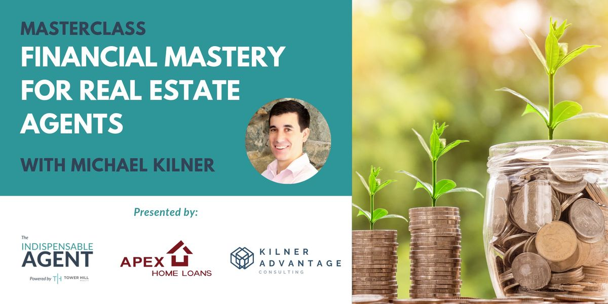 Financial Mastery for Real Estate Agents