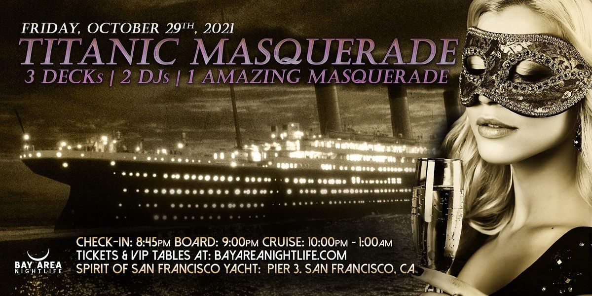 SF Halloween Yacht Party - Pier Pressure Titanic Masquerade Friday Cruise, 29 October | Event in San Francisco