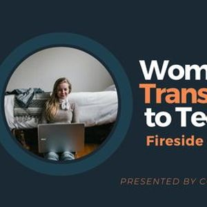 Women who have  Transitioned  to Tech