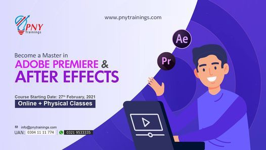 Become a Master in Adobe Premiere and After Effects, 27 February | Event in Lahore | AllEvents.in