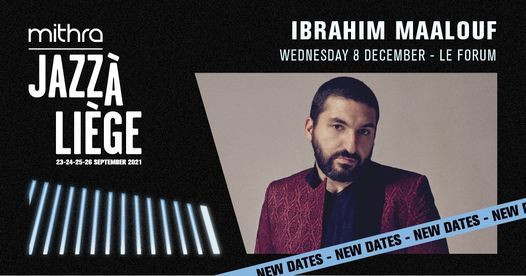 Ibrahim Maalouf au Mithra Jazz, 8 December | Event in Liège | AllEvents.in