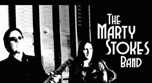 """""""MARTY STOKES BAND"""" (& special guest Blues band TBA) performing live SAT. OCT. 23 / Lounge 6pm-10pm, 23 October"""