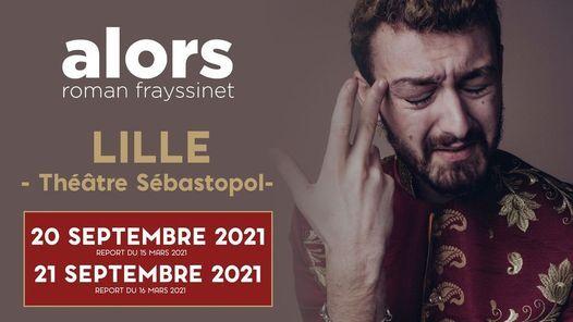 Roman Frayssinet à Lille - Théâtre Sébastopol - 20 & 21 Septembre 2021 Live Online | Event in Lille