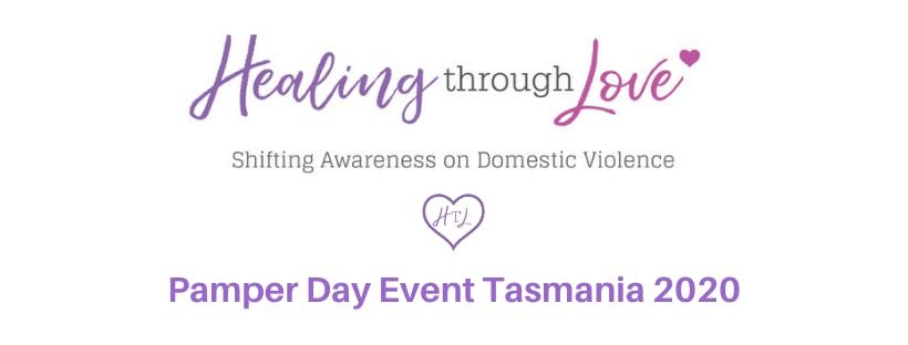 Healing Through Love Pamper Day Event  Tasmania 2020