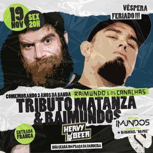 Matanza & Raimundos Tributo - Raimundo & os canalhas ao Vivo