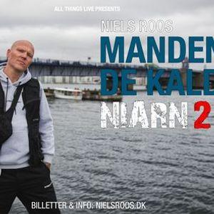 Ny dato Niels Niarn Roos - Manden de kaldte Niarn 2  Skren