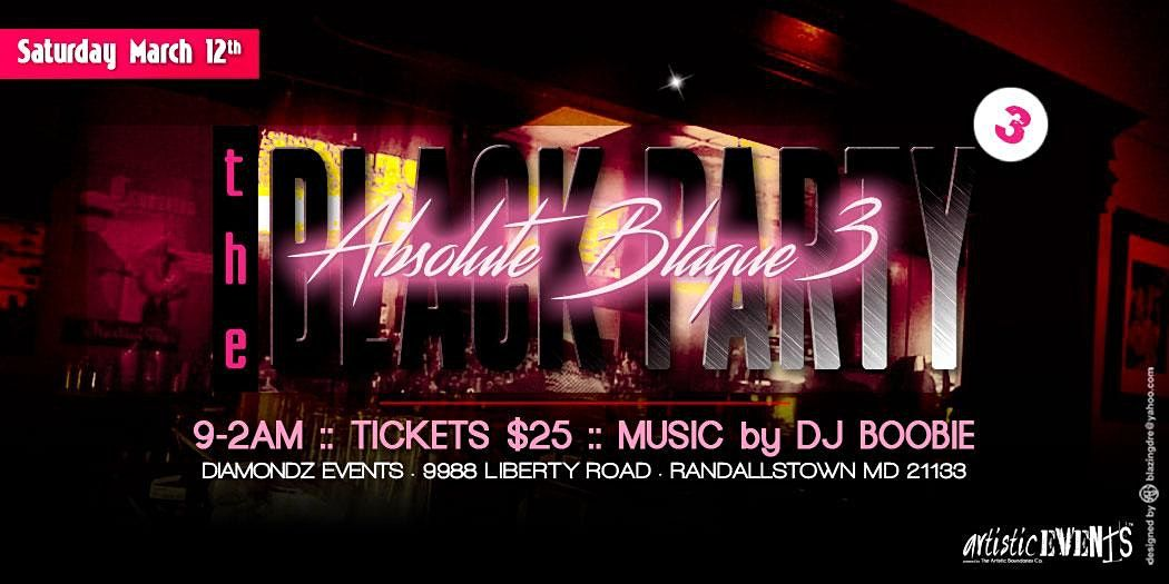 """The Black Party - """"Absolute Blaque 3"""", 13 March 