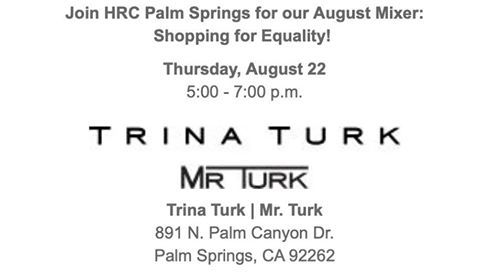 HRC Palm Springs August Mixer