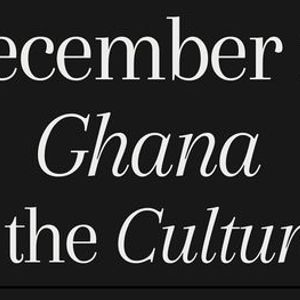December in Ghana - For the Culture(d)
