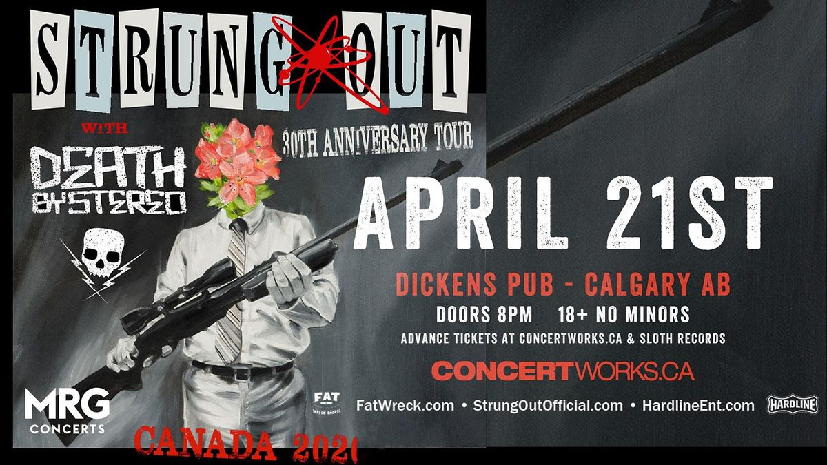 Strung Out (30 YR Anniversary) w/ Death By Stereo + More TBA, 21 April | Event in Calgary | AllEvents.in
