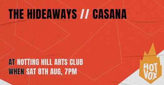 New Date The Hideaways  Casana  More