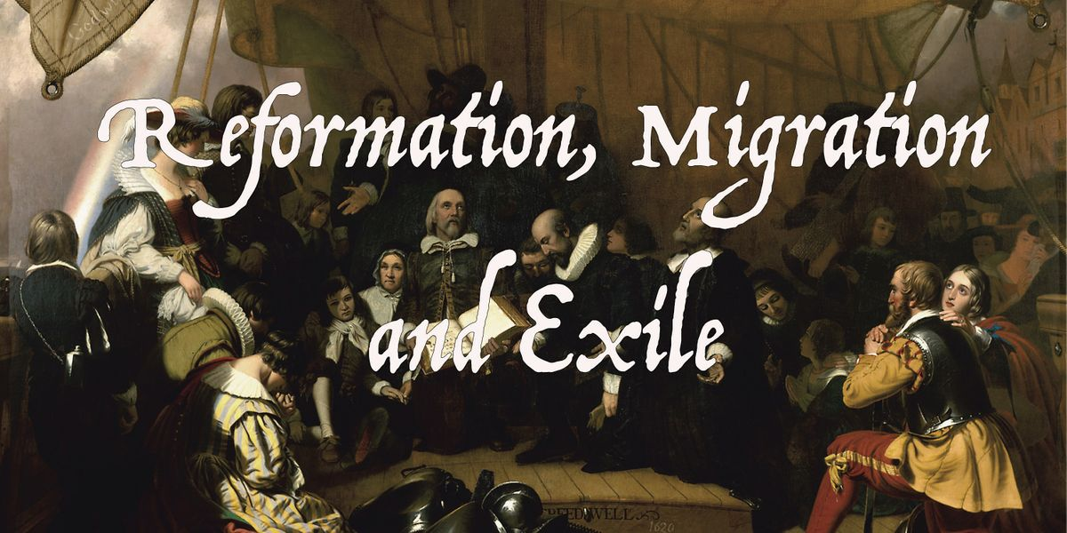 Reformation, Migration and Exile, 6 April | Event in Cambridge | AllEvents.in