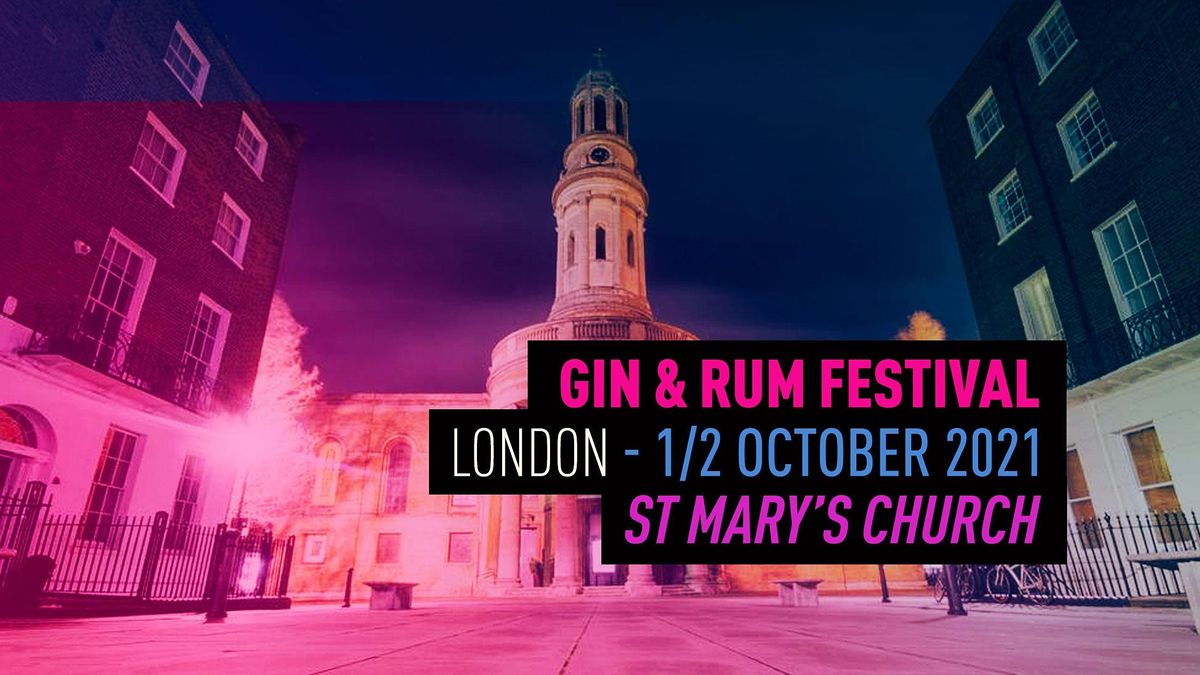 The Gin & Rum Festival - London -2021, 1 October | Event in London | AllEvents.in