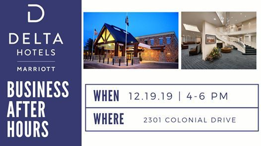 Business After Hours at the Delta Hotel