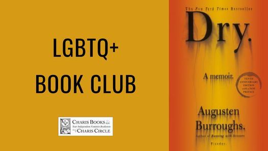 LGBTQ+ Book Club Reads: Dry: A Memoir, 23 October | Online Event | AllEvents.in